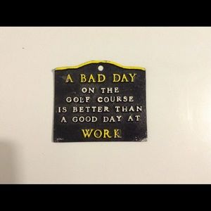 """""""A Bad Day"""" plaque"""